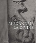 ALEXANDRIE LA DIVINE