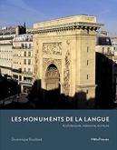 LES MONUMENTS DE LA LANGUE. ARCHITECTURE, MÉMOIRE, ÉCRITURE
