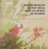 Dessins français du XIXe siècle dans les musées de Picardie.