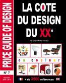LA COTE DU DESIGN DU XXE N° 7  ÉDITION 2016-2017