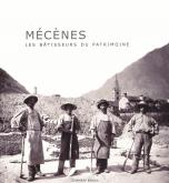 MECENES : LES BATISSEURS DU PATRIMOINE