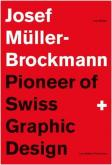JOSEF MÃœLLER-BROCKMANN, PIONEER OF SWISS GRAPHIC DESIGN