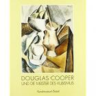 DOUGLAS COOPER AND THE MASTERS OF CUBISM