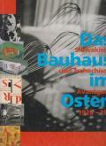DAS BAUHAUS IM OSTEN: SLOWAKISCHE UND TSCHECHISCHE AVANTGARDE 1928-1939