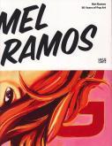 MEL RAMOS 50 YEARS OF POP ART /ANGLAIS