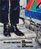 FRANZ GERTSCH THE SEVENTIES /ANGLAIS/ALLEMAND