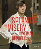 SPLENDOR AND MISERY IN THE WEIMAR REPUBLIC. FROM OTTO DIX TO JEANNE MAMMEN