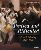 PRAISED AND RIDICULED. FRENCH PAINTING 1820 - 1880