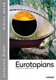 EUROTOPIANS. FRAGMENTS OF A DIFFERENT FUTURE
