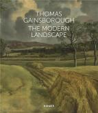 THOMAS GAINSBOROUGH. THE MODERN LANDSCAPE