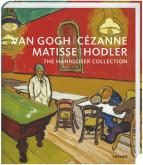 CÉZANNE, MATISSE, HODLER.THE HAHNLOSER COLLECTION