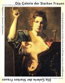 Die Galerie der Starken Frauen. La galerie des femmes fortes