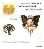 SCHMUCK IN DEUTSCHLAND UND OSTERREICH 1895-1914. SYMBOLISMUS, JUGENDSTIL, NEOHISTORISMUS.