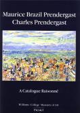 Maurice Brazil Prendergast & Charles Prendergast. A catalogue raisonné.
