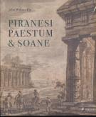 PIRANESI, PAESTUM AND SOANE /ANGLAIS