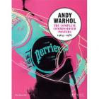 ANDY WARHOL - THE COMPLETED COMMISSIONED POSTERS 1964-1987 - CATALOGUE RAISONNÉ