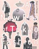 FEEL AND THINK. A NEW ERA OF TOKYO FASHION