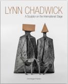 LYNN CHADWICK A SCULPTOR ON THE INTERNATIONAL STAGE