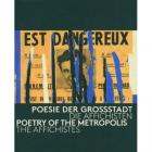 POETRY OF THE METROPOLIS, THE AFFICHISTES