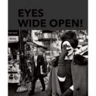 EYES WIDE OPEN ! 100 YEARS OF LEICA PHOTOGRAPHY.