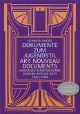 Dokumente zum Jugendstil - Modernes Kunstgewerbe 1902-1908 / Art Nouveau Documents - Modern Applied
