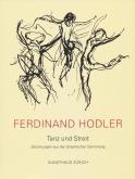 Ferdinand Hodler - Tanz und Streit - Zeichnungen aus der Graphischen Sammlung - Teil 3