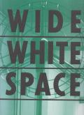 WIDE WHITE SPACE