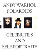 Andy Warhol polaroïds. Celebrities and self-portraits.