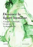DESSINER LA FIGURE HUMAINE. CROQUER L\