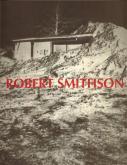 Robert Smithson. Le paysage entropique. Une rétrospective 1960-1973.
