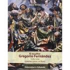 EL ESCULTOR GREGORIO FERNANDEZ 1576-1636