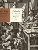 Grabados flamencos y holandeses del siglo XVI.