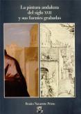 La pintura andaluza del siglo XVII y sus fuentes grabadas.