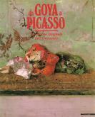 Da Goya a Picasso. La pittura spagnola dell\