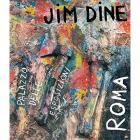 JIM DINE ROMA