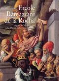 Ercole Ramazzani de la Rocha. Aspetti del Manierismo nelle Marche della Controriforma.