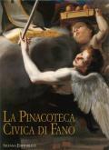 La Pinacoteca Civica di Fano. Catalogo generale.