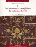 LES ORNEMENTS LITURGIQUES DU CARDINAL