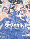 GINO SEVERINI 1883 1966. FUTURISTE ET NÉOCLASSIQUE