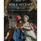 ROIS ET MÉCÈNES. LA COUR DE SAVOIE ET LES FORMES DU ROCOCO, TURIN 1730-1750