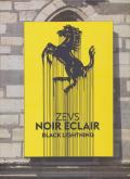 ZEVS - NOIR ECLAIR, BLACK LIGHTING