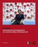 DEUXIÈME BIENNALE DES PHOTOGRAPHES DU MONDE ARABE CONTEMPORAIN