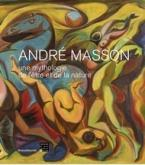ANDRÉ MASSON. UNE MYTHOLOGIE DE L\