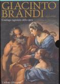GIACINTO BRANDI 1621-1691 - CATALOGO RAGIONATO DELLE OPERE