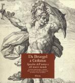 Da Bruegel a Goltzius. Specchio dell\