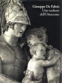 Giuseppe de Fabris. Uno scultore dell\
