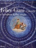 Felice Giani 1758-1823, e la cultura di fine secolo.