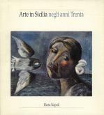Arte in Sicilia negli anni Trenta.