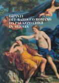 Dipinti del Barocco romano da Palazzo Chigi in Ariccia