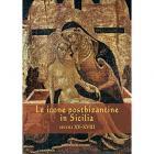 LE ICONE POSTBIZANTINE IN SICILIA SECOLI  XV - XVIII